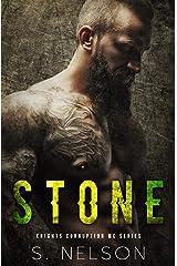 Stone (Knights Corruption MC Series Book 2) Kindle Edition