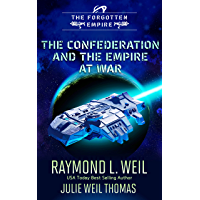 The Forgotten Empire: The Confederation and The Empire at War