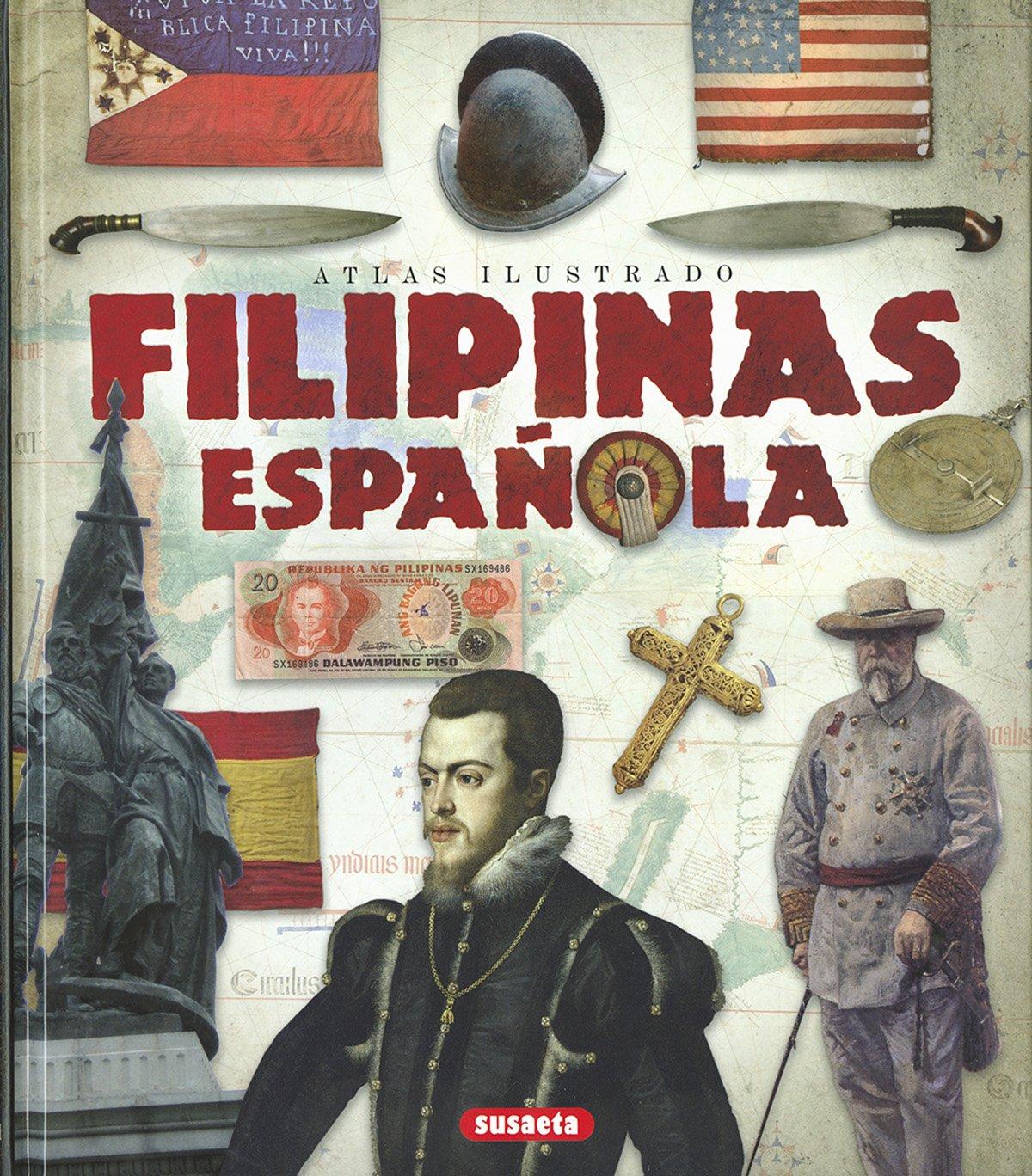 Atlas ilustrado Filipinas española: Amazon.es: Blanco Andrés, Roberto: Libros