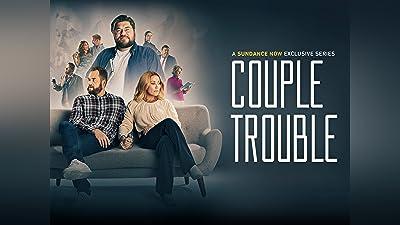Couple Trouble