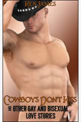Cowboys Don't Kiss And Other Gay and Bisexual Love Stories Kindle Edition