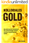 Kolloidales Gold: Das alternative Heilmittel, das Entzündungen lindert und das Immunsystem stärkt.