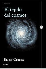 El tejido del cosmos: Espacio, tiempo y la textura de la realidad (Drakontos) (Spanish Edition) Paperback