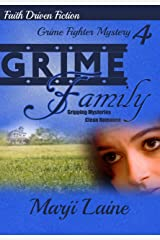 Grime Family: Gripping Mystery - Clean Romance (Grime Fighter Mystery Series Book 4) Kindle Edition