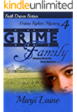 Grime Family: Gripping Mystery Clean Romance (Grime Fighter Mystery Series Book 4)