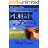 Grime Family: Gripping Mystery - Clean Romance (Grime Fighter Mystery Series Book 4)
