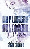 Unplugged II: Unplugged, #2