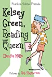 Kelsey Green, Reading Queen (Franklin School Friends)