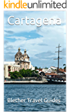 Cartagena: Colombia, 50 Tips for Tourists & Backpackers (Colombia Travel Guide Book 3)