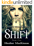 Shift (Southern Werewolves Book 1)