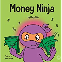 Money Ninja: A Children's Book About Saving, Investing, and Donating (Ninja Life Hacks)