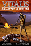 Squatter's Rights (Vitalis Book 5)