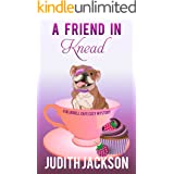 A Friend In Knead (A Bluebell Cafe Cozy Mystery Book 1)