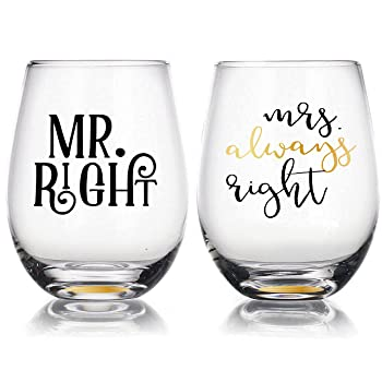 Mr Right & Mrs Always Right Wine Glasses