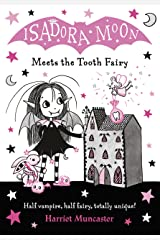 Isadora Moon Meets the Tooth Fairy eBook Kindle Edition