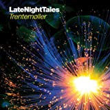 Late Night Tales : Trentemoller