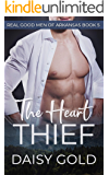 The Heart Thief (Real Good Men of Arkansas Book 5)