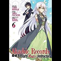 Akashic Records of Bastard Magic Instructor Vol. 6 (English Edition)