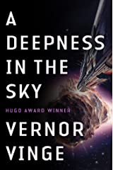A Deepness in the Sky (Zones of Thought series Book 2) Kindle Edition