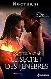 Le secret des ténèbres : Série Le règne de la nuit, nº 4
