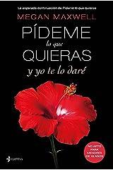 Pídeme lo que quieras y yo te lo daré (Spanish Edition) Kindle Edition