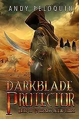 Darkblade Protector: An Epic Fantasy Adventure (Hero of Darkness Book 3) Kindle Edition