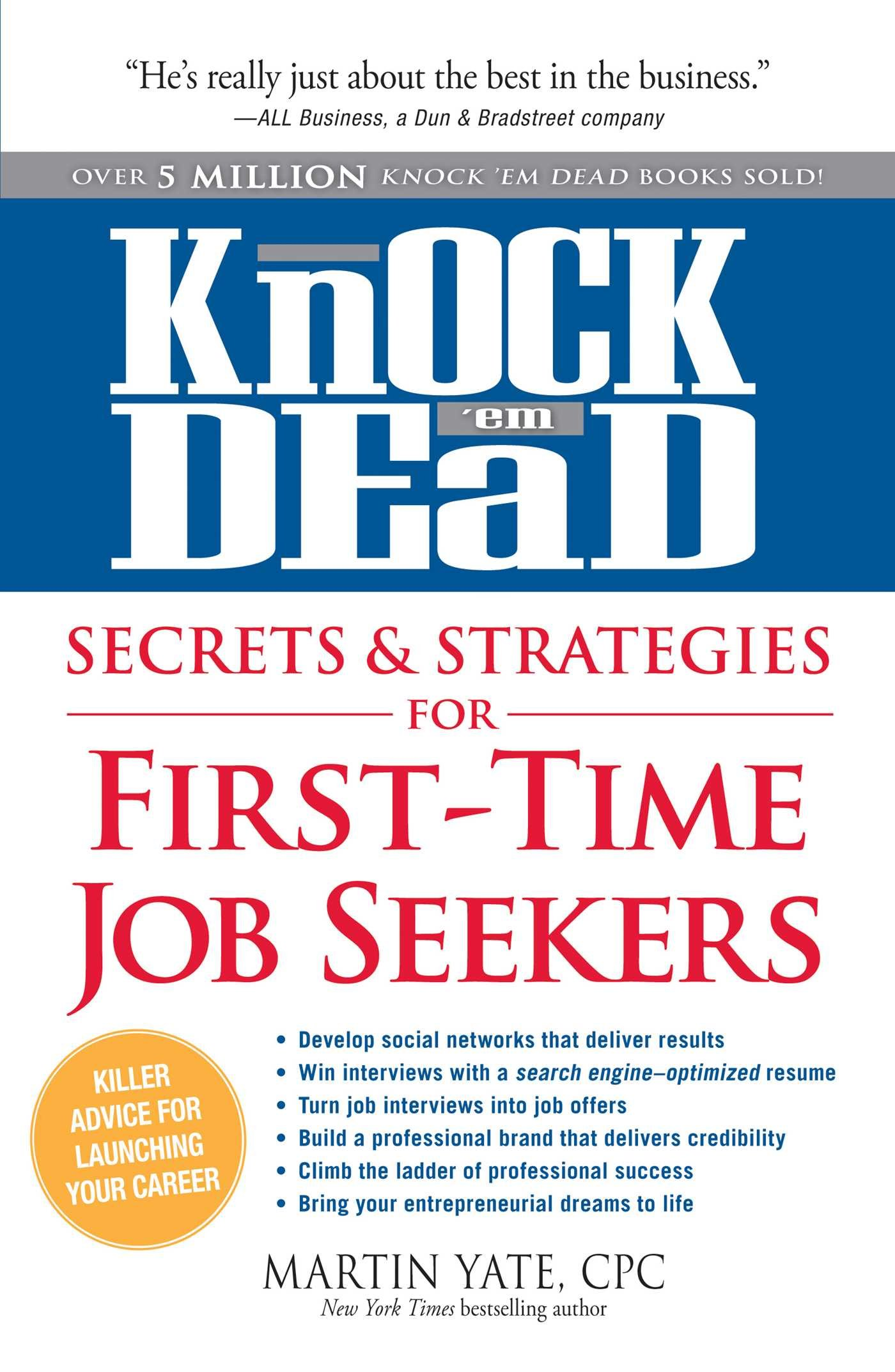 knock em dead secrets strategies for first time job seekers