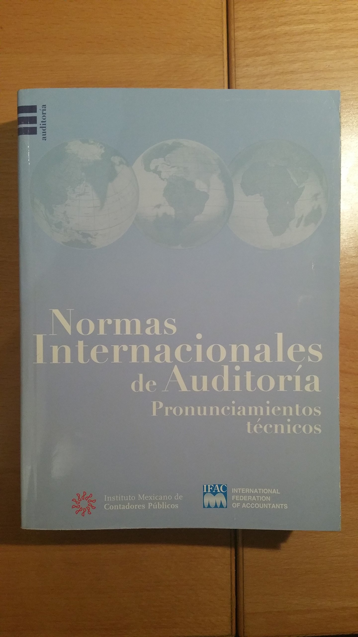 Normas internacionales de Auditoria NIA 2006: Amazon.es: IMCP ...