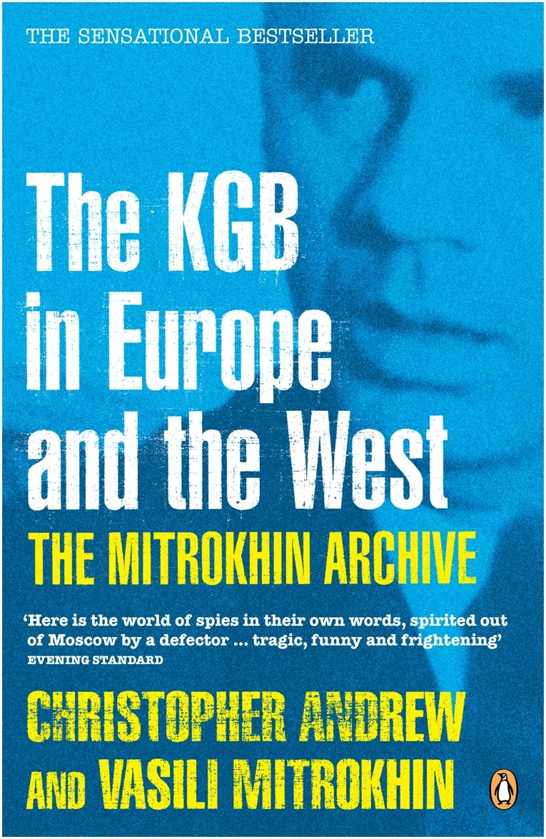 Mitrokhin Archive: The Kgb In Europe And The West (Penguin Press History) ebook