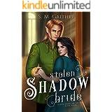 Stolen Shadow Bride