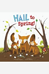 Hail to Spring! (Springtime Weather Wonders) Kindle Edition