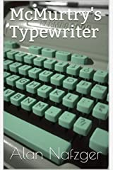 McMurtry's Typewriter Kindle Edition