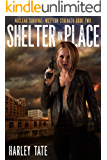 Shelter In Place (Nuclear Survival: Western Strength Book 2)