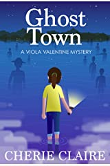 Ghost Town (A Viola Valentine Mystery Book 2) Kindle Edition