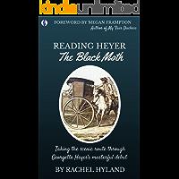 Reading Heyer: The Black Moth