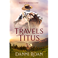 The Travels of Titus: Tales from Biders Clump: Book 9 (English Edition)