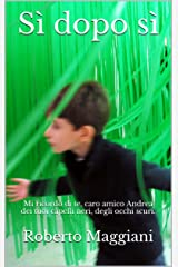 Sì dopo sì (Poesia Vol. 1) (Italian Edition) Kindle Edition