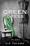 The Green Dress (True Colors)