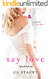 Say Love (Lost & Found Book 2)