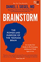 Brainstorm: The Power and Purpose of the Teenage Brain Kindle Edition