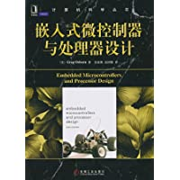 计算机科学丛书:嵌入式微控制器与处理器设计