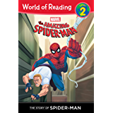 Amazing Spider-Man:  Story of Spider-Man (Level 2), The (Marvel Reader (ebook))