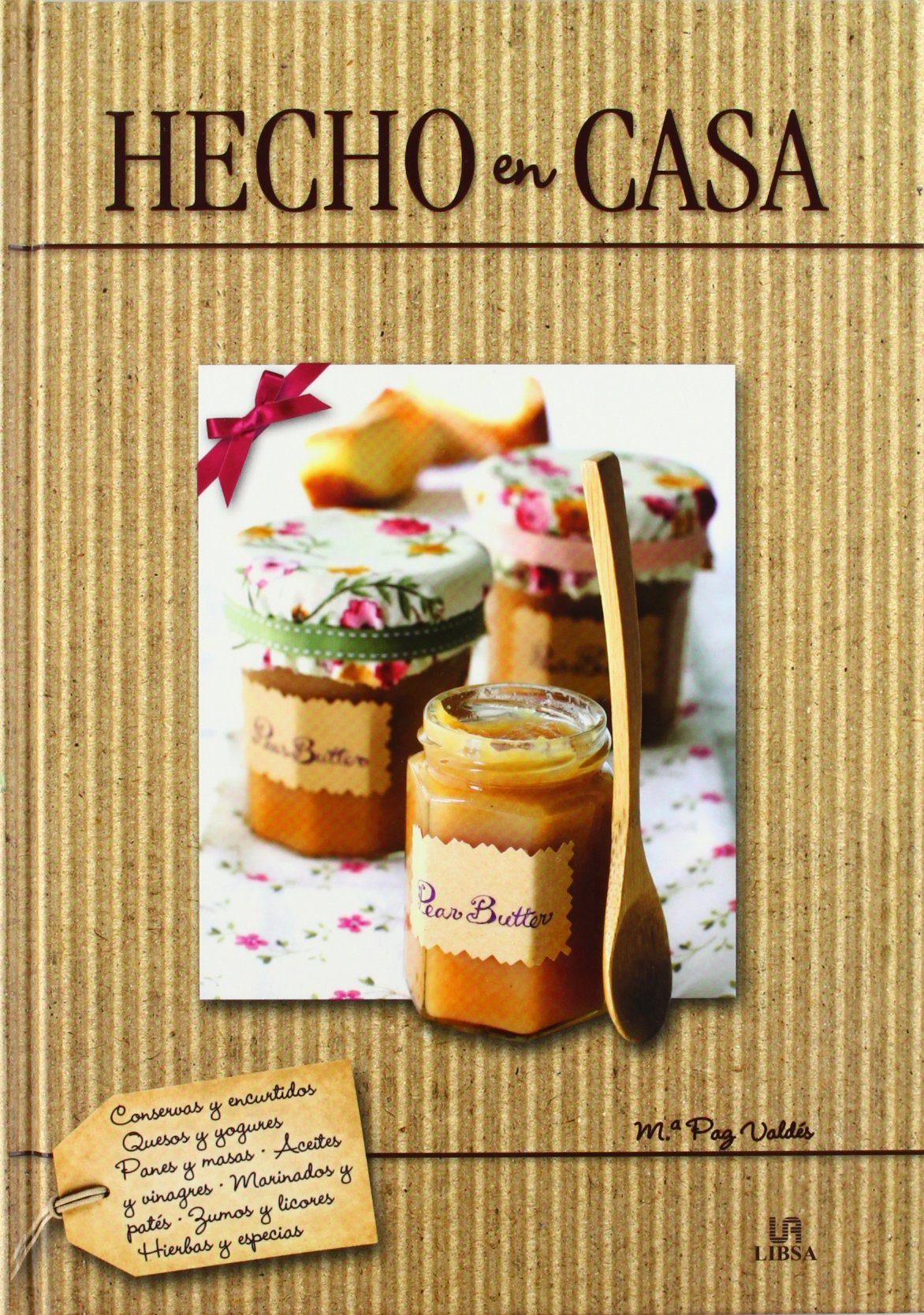 Hecho en casa / Homemade (Spanish Edition) (Spanish) Hardcover – January 1, 2013