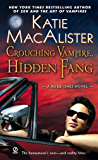 Crouching Vampire, Hidden Fang: A Dark Ones Novel (Dark Ones series)