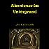 Abenteuer im Untergrund