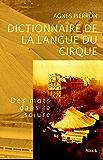 Dictionnaire de la langue du cirque (Essais - Documents)