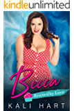 Becca: A Belmont Sisters Romance (Rescued by Love Book 2)