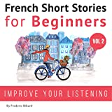 French: Short Stories for Beginners + French Audio Vol 2