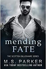 Mending Fate (The Scottish Billionaire Book 3) Kindle Edition