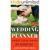 The Wedding Planner (Loving Hearts & Indian Weddings Book 1)
